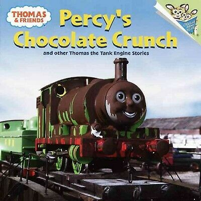 Percy's Chocolate Crunch : And Other Thomas the Tank Engine Stories, Paperbac...