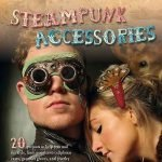 steampunk costume accessories